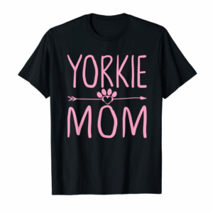 Trends Yorkie Mom Tshirt Funny Dog Lover Mama Mothers Day Gift
