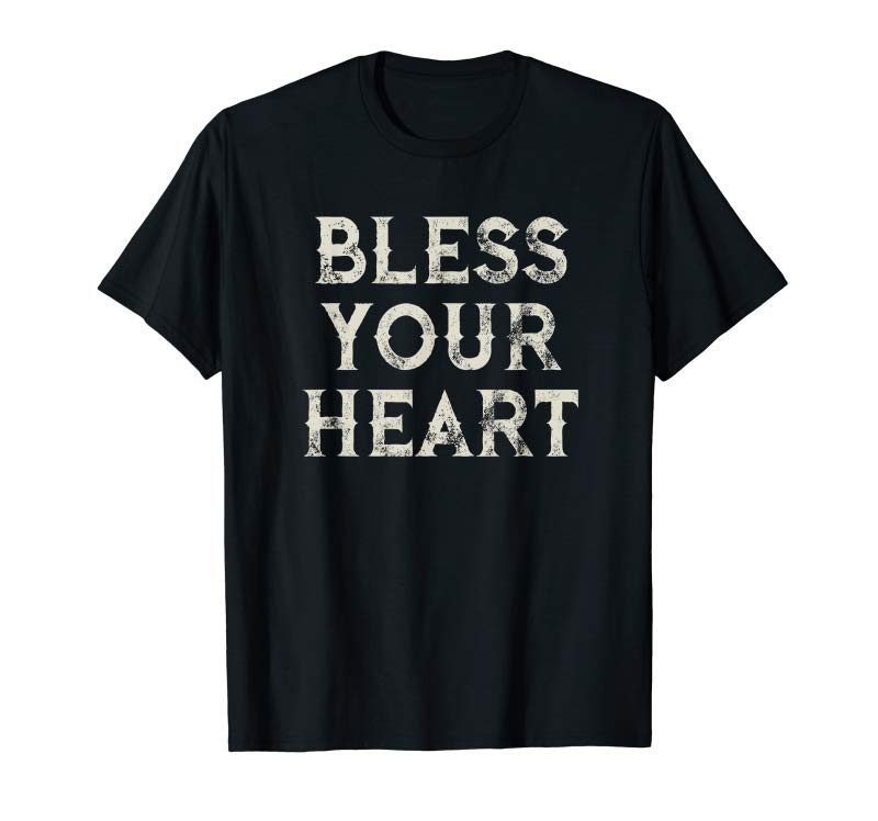Trending Bless Your Heart Funny Southern Slang T-Shirt