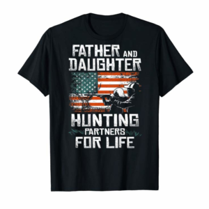 Order Father Daughter Hunting Partners American Flag On The Back T-Shirt
