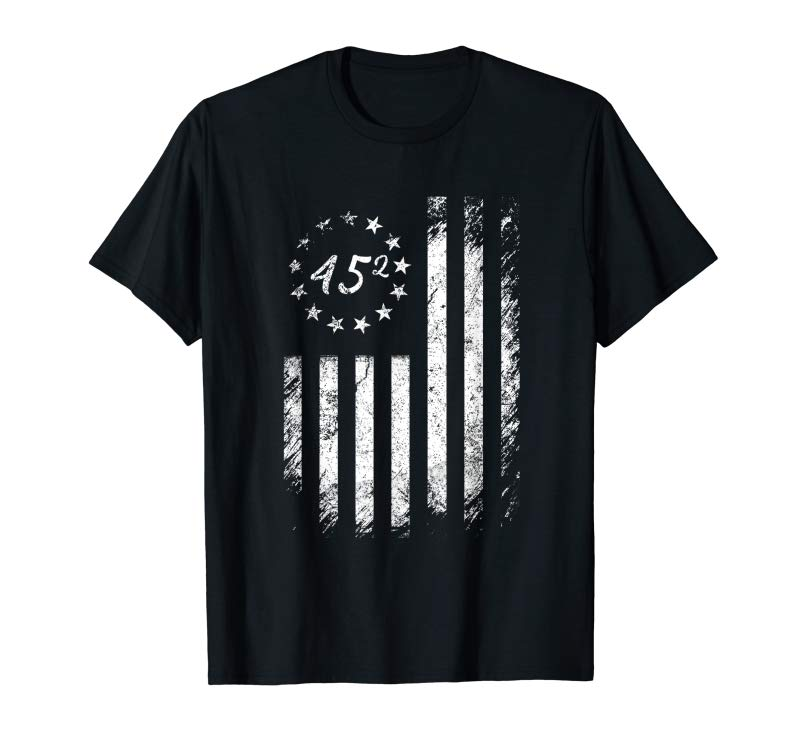 Buy 45 Squared Trump Betsy Ross Flag 2020 Second Term Gifts T-Shirt