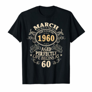 Adorable 60 Years Awesome 60th Birthday Born March 1960 Best Gift T-Shirt