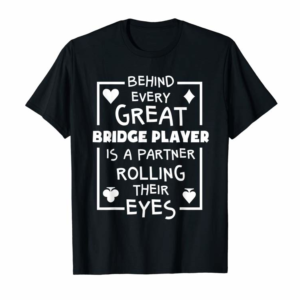 Buy Bridge Player T Shirts Funny Partner Quote Card Game Gifts