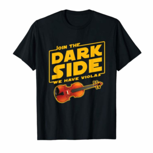 Order Now Join The Dark Side Viola Player T-shirt