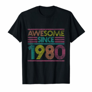 Adorable Awesome Since 1980 40th Birthday Gifts 40 Years Old T-Shirt