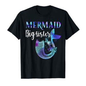 Cool Sister's Birthday Outfit Funny Mermaid Big Sister T-Shirt