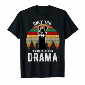 Buy Now Vintage Only You Can Prevent Drama Llama Gift T-Shirt