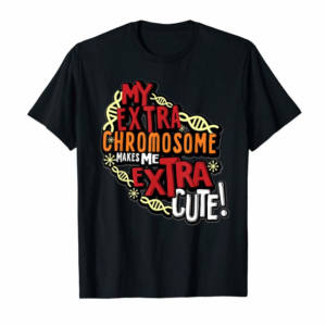 Adorable Chromosome World Down Syndrome Day T Shirt Women Kids
