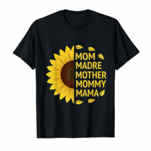 Adorable Mom, Madre, Mother, Mommy, Mama Love Sunflowers T-Shirt