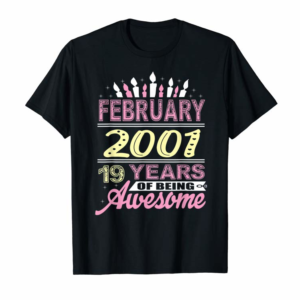 Trending February 2001 19 Years 19th Birthday Candle Teen Girls Gifts T-Shirt