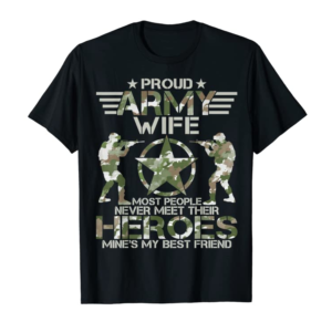 Trends Proud Army Wife T-Shirt Memorial Day T-Shirt T-Shirt