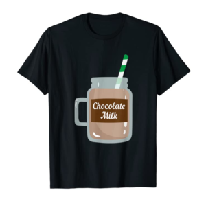 Cool Chocolate Milk Cute Dairy Lovers Funny Gift T-Shirt
