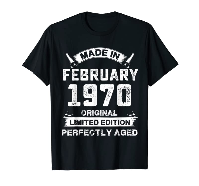 Trending Vintage Made In February 1970 Birthday Gift For 50 Years Old T-Shirt