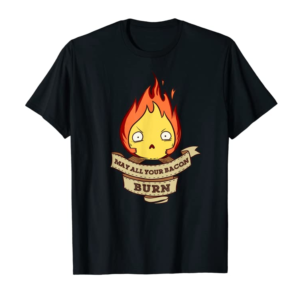 Adorable May All Your Bacon Burn Scary Fire Demon T-Shirt