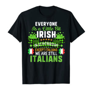 Adorable St Patricks Day Except Italians Little Bit Irish Shamrock T-Shirt